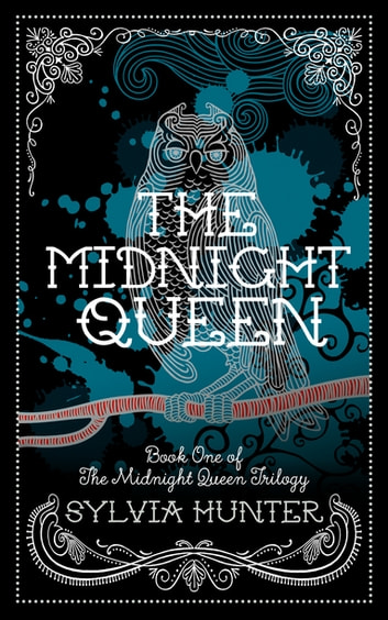 The Midnight Queen ebook by Sylvia Hunter