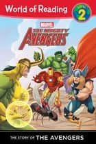Mighty Avengers: Story of The Mighty Avengers (Level 2), The ebook by Disney Book Group
