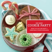 Very Merry Cookie Party - How to Plan and Host a Christmas Cookie Exchange ebook by Barbara Grunes,France Ruffenach,Virginia Van Vynckt