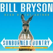 In a Sunburned Country audiobook by Bill Bryson