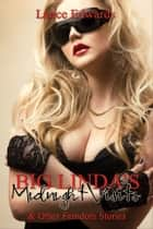 Big Linda's Midnight Visits and Other Femdom Stories ebook by Lance Edwards