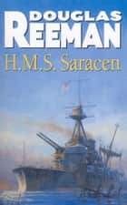 H.M.S Saracen ebook by Douglas Reeman