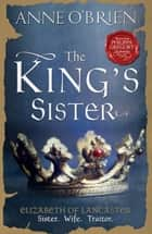 The King's Sister ebook by Anne O'Brien