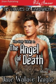 The Holy Trinity 2: The Angel of Death ebook by Jane Wallace-Knight