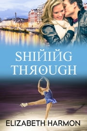 Shining Through ebook by Elizabeth Harmon