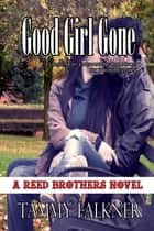 Good Girl Gone ebook by