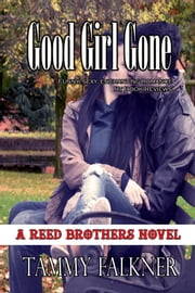 Good Girl Gone ebook by Tammy Falkner