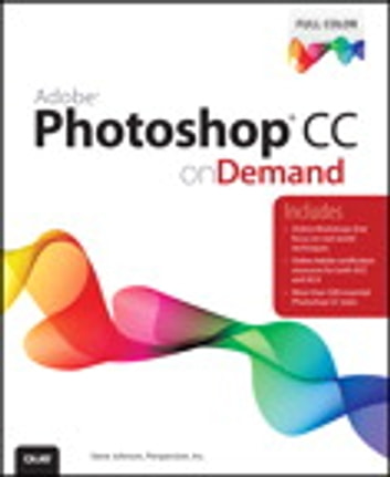 Adobe Photoshop CC on Demand ebook by Perspection Inc.,Steve Johnson