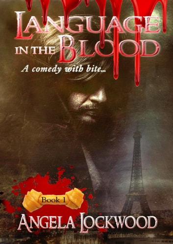 Language in the Blood ebook by Angela Lockwood
