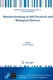 Nanotechnology to Aid Chemical and Biological Defense ebook by Terri A. Camesano