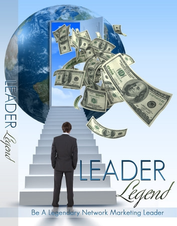 Leader Legend ebook by Anonymous