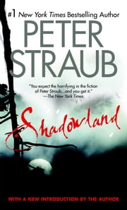 Shadowland ebook by Peter Straub