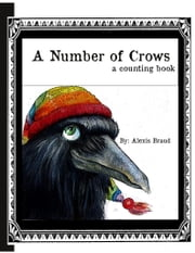A Number of Crows a counting book ebook by Alexis Braud