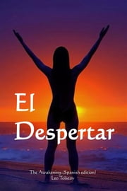 El Despertar - The Awakening (Spanish edition) ebook by Leo Tolstoy
