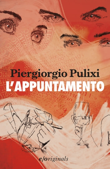 L'appuntamento ebook by Piergiorgio Pulixi