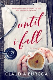 Until I Fall ebook by Claudia Burgoa