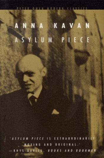 Asylum Piece ebook by Anna Kavan