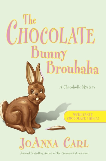 The Chocolate Bunny Brouhaha ebook by JoAnna Carl