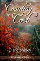 Counting the Cost ebook by Diane Shirley