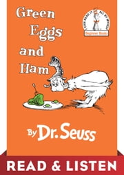 Green Eggs and Ham: Read & Listen Edition ebook by Dr. Seuss