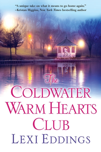 The Coldwater Warm Hearts Club ebook by Lexi Eddings