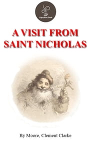 A Visit From Saint Nicholas by Moore, Clement Clarke ebook by Moore, Clement Clarke