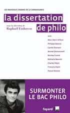 La Dissertation de philo ebook by Raphaël Enthoven