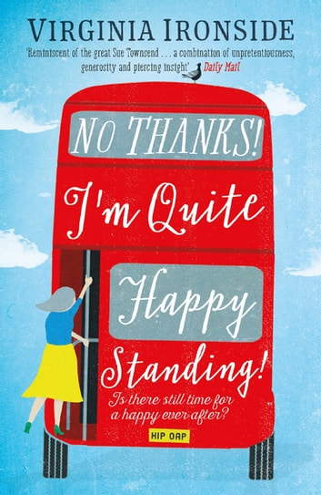 No, Thanks! I'm Quite Happy Standing! - Marie Sharp 4 ebook by Virginia Ironside
