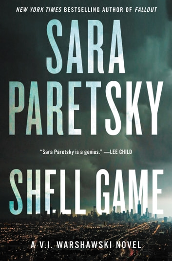 Shell Game - A V.I. Warshawski Novel ebook by Sara Paretsky