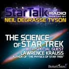 The Science of Star Trek with special guest Lawrence Krauss audiobook by Neil deGrasse Tyson