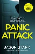 Panic Attack ebook by Jason Starr