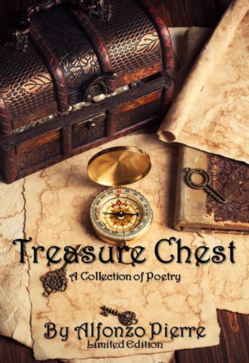 Treasure Chest Limited Edition ebook by Alfonzo Pierre