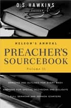 Nelson's Annual Preacher's Sourcebook, Volume 2 ebook by O. S. Hawkins