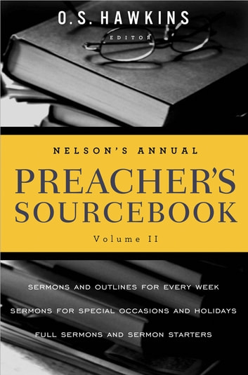 Nelson's Annual Preacher's Sourcebook, Volume 2 ebook by Thomas Nelson