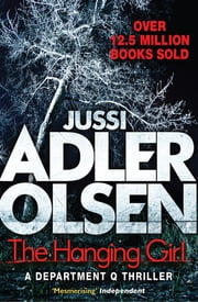 The Hanging Girl ebook by Jussi Adler-Olsen, William Frost