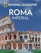 Roma Imperial ebook by National Geographic