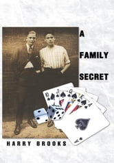 A Family Secret ebook by Harry Brooks
