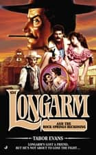 Longarm #434 - Longarm and the Rock Springs Reckoning eBook by Tabor Evans