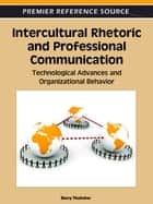 Intercultural Rhetoric and Professional Communication ebook by Barry Thatcher