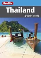 Berlitz: Thailand Pocket Guide ebook by Berlitz