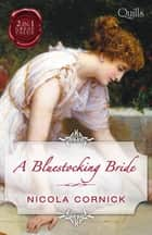 A Bluestocking Bride/The Last Rake In London/The Rake's Mistres eBook by Nicola Cornick