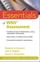 Essentials of WNV Assessment ebook by Kimberly A. Brunnert, Jack A. Naglieri, Steven T. Hardy-Braz