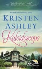 Kaleidoscope ebook by Kristen Ashley