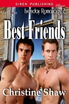 Best Friends ebook by Christine Shaw