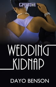 Wedding Kidnap ebook by Dayo Benson