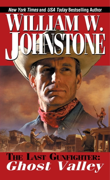 Ghost Valley ebook by William W. Johnstone