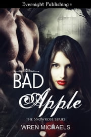 Bad Apple ebook by Wren Michaels