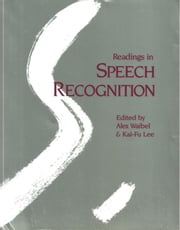 Readings in Speech Recognition ebook by Waibel, Alexander