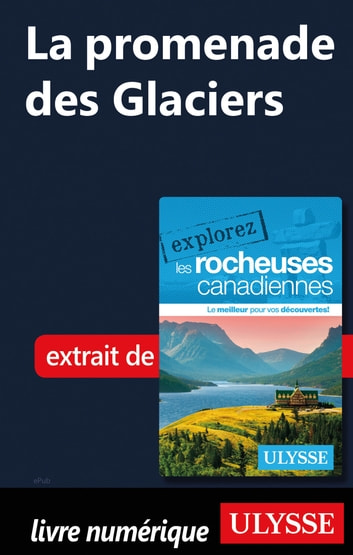 La promenade des Glaciers ebook by Collectif