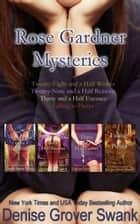 Rose Gardner Mystery Box Set #1 ebook by Denise Grover Swank